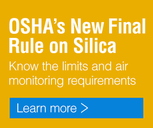 OSHA's Final Rule on Silica - What you need to know - Learn more